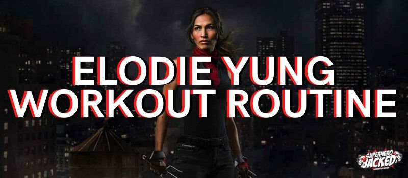 Elodie Yung Workout