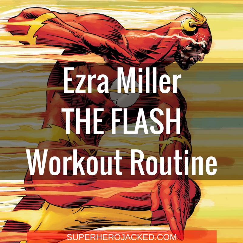 Ezra Miller The Flash Workout Routine