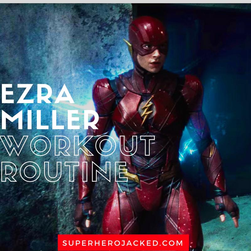Ezra Miller Workout Routine