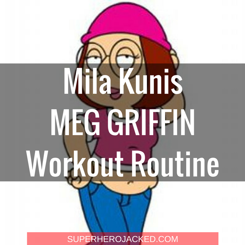 Mila Kunis Meg Griffin Workout