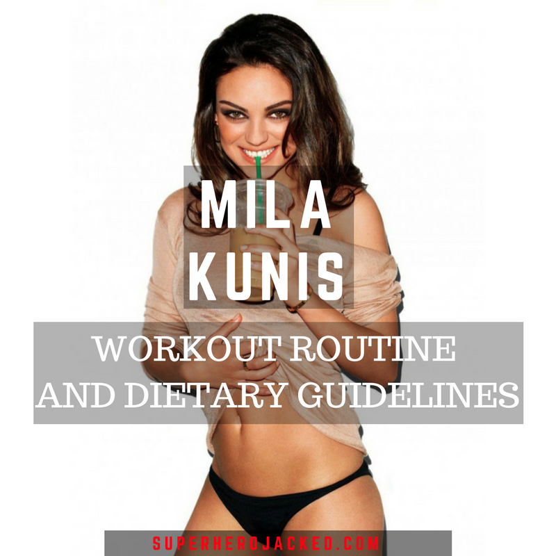 Mila Kunis Workout Routine