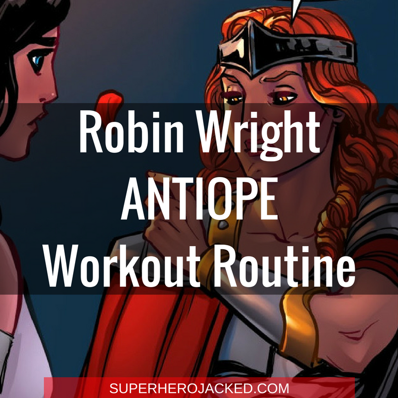 Robin Wright Antiope Workout