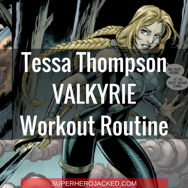 Tessa Thompson Valkyrie Workout Routine