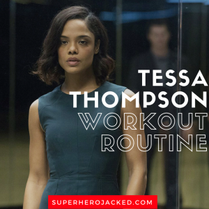 Tessa Thompson Workout Routine and Diet Plan: Westworld Star becomes Marvel's Valkyrie