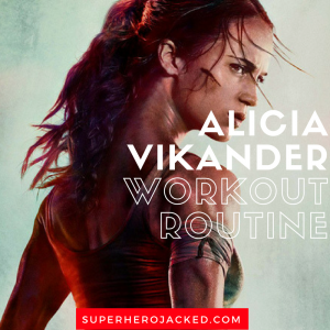 Alicia Vikander Workout Routine and Diet Plan: Ex Machina and Man from U.N.C.L.E. Actress Turned Tomb Raider