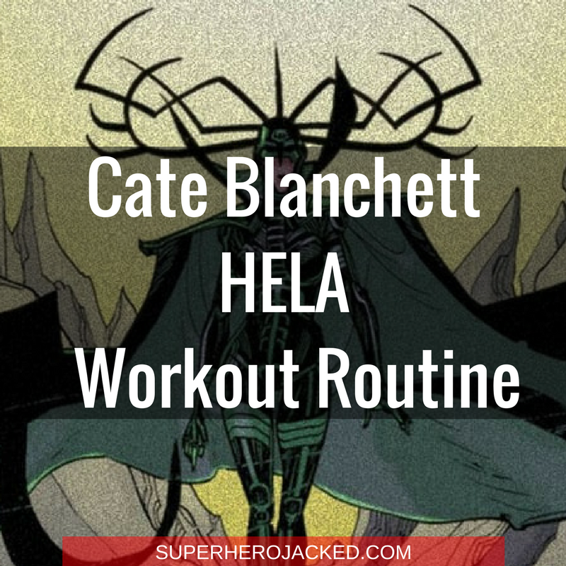 Cate Blanchett Hela Workout Routine