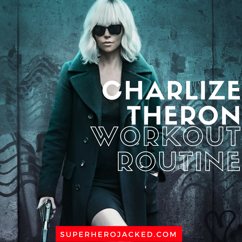 Charlize Theron Workout Routine