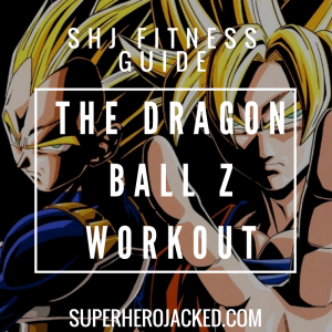 Dragon Ball Z Workout