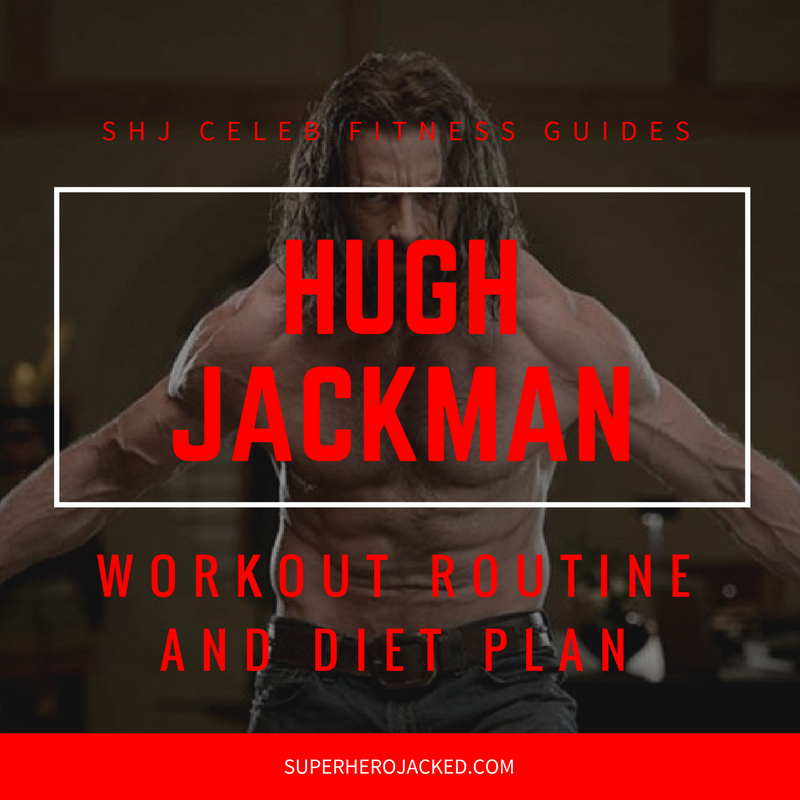 Hugh Jackman Workout and Diet