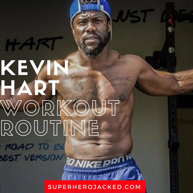 Kevin Hart Workout Routine