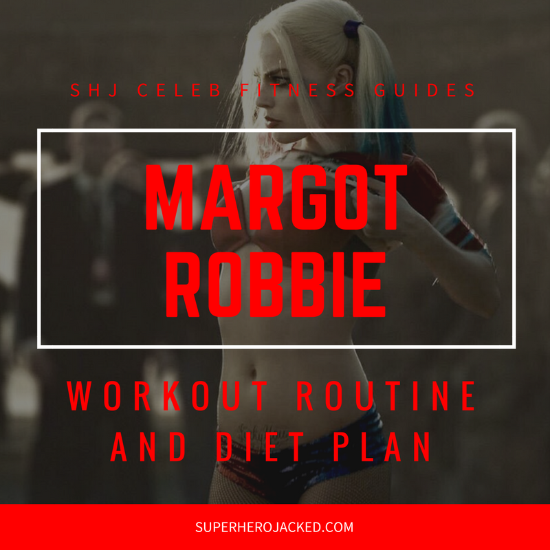 Margot Robbie Workout and Diet