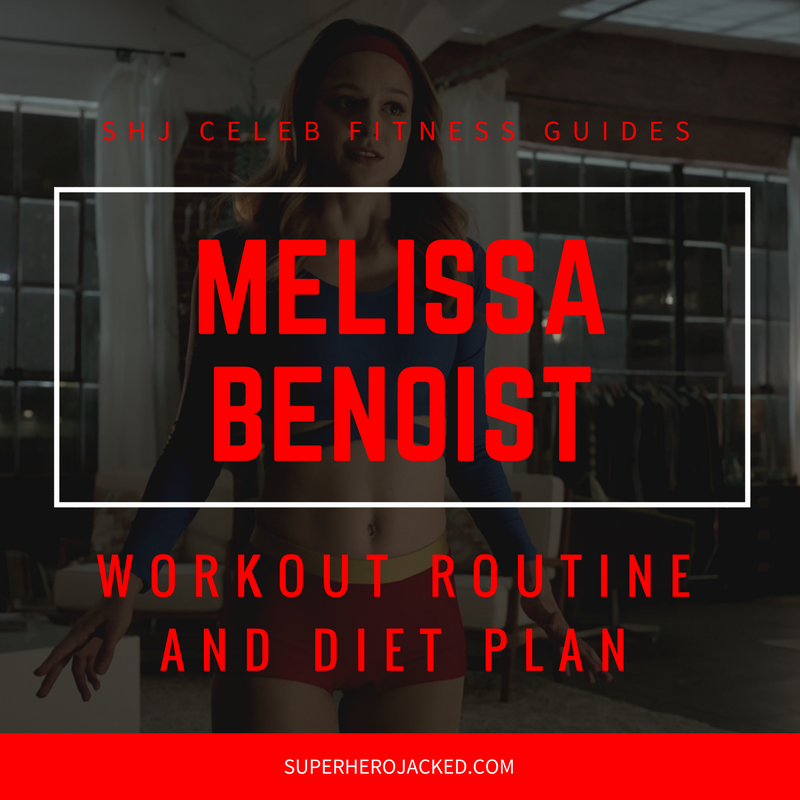 Melissa Benoist Workout and Diet