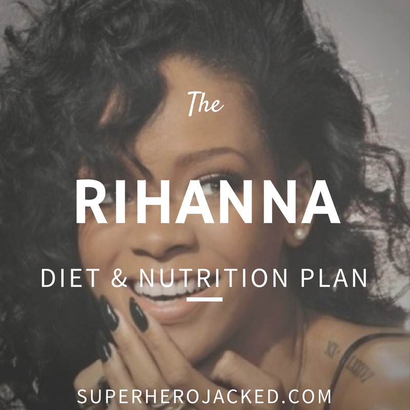 Rihanna Diet and Nutrition