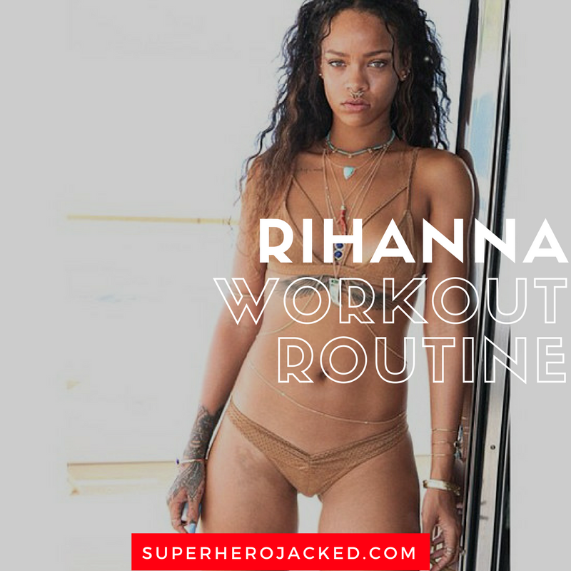 Rihanna Workout Routine