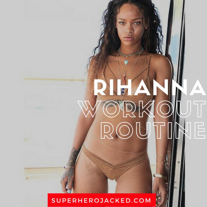 Rihanna Workout Routine