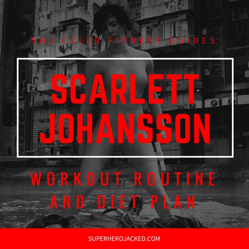 Scarlett Johansson Workout and Diet