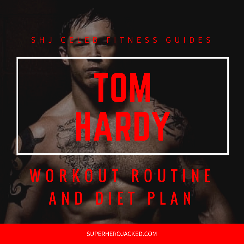 Tom Hardy Workout and Diet (1)
