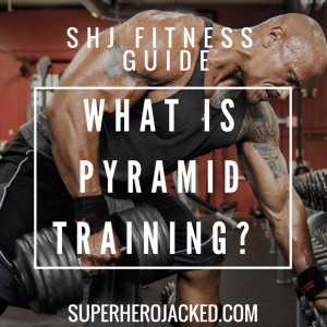 SHJ Beginner Guide: What is Pyramid Training? What Are The Different Types?