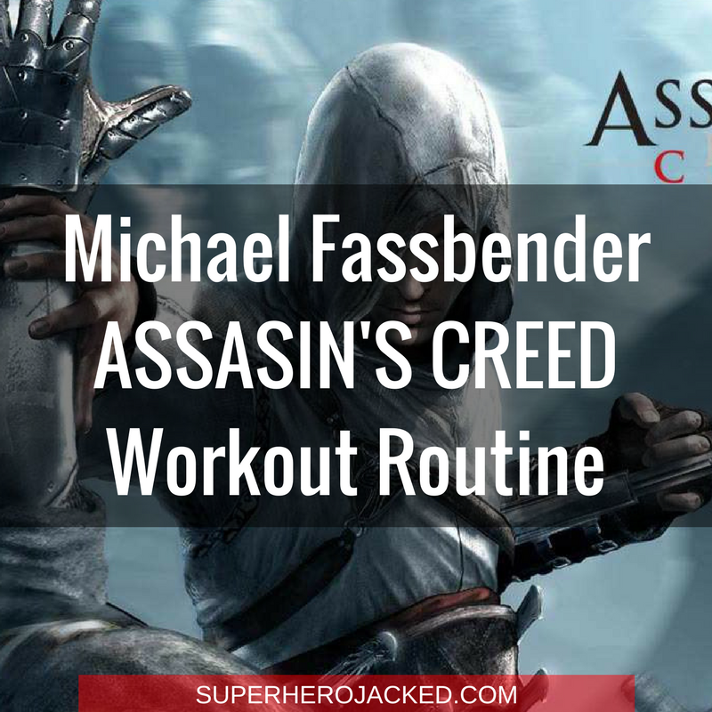 Michael Fassbender Assasin's Creed Workout Routine
