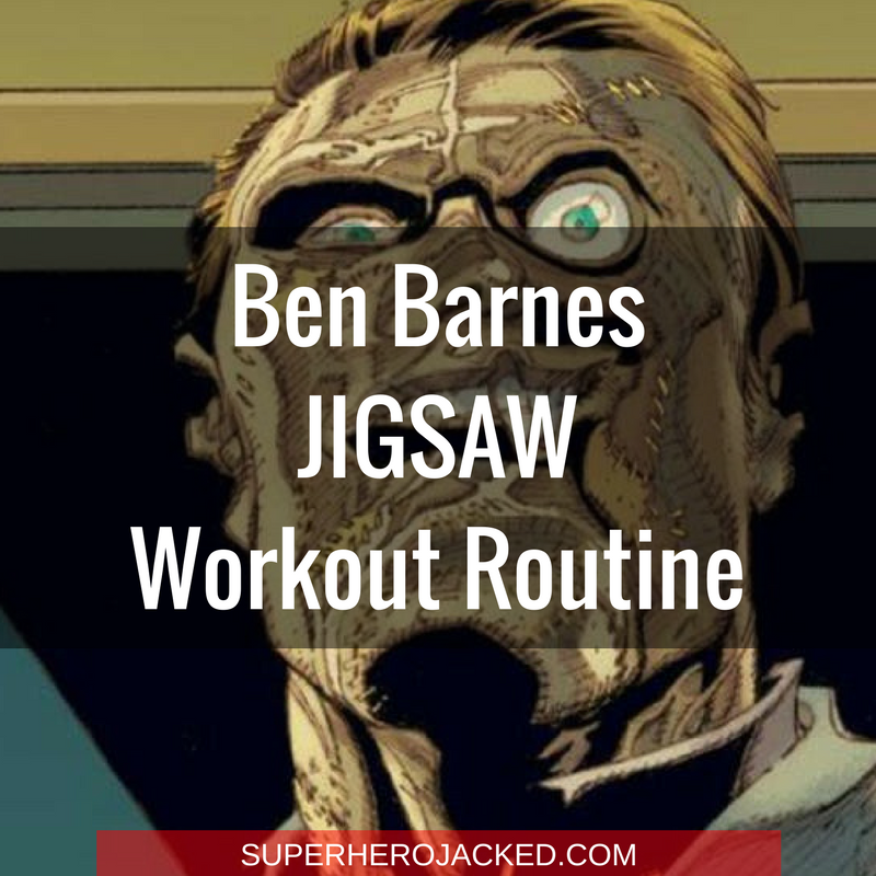 Ben Barnes Jigsaw Workout Routine