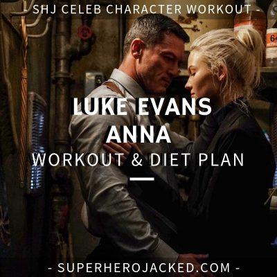 Luke Evans Anna Workout and Diet