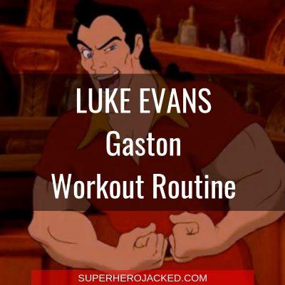 Luke Evans Gaston Workout