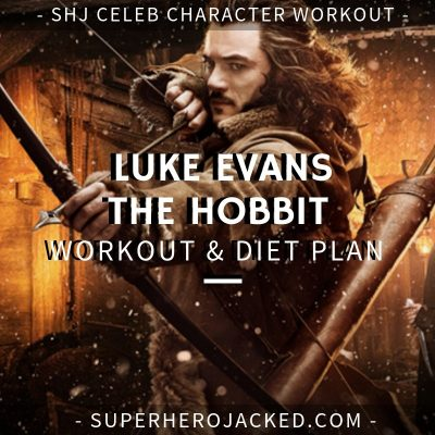 Luke Evans The Hobbit Workout and Diet