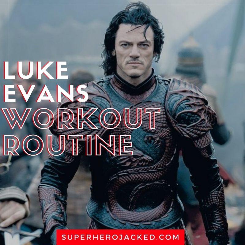 Luke Evans Workout