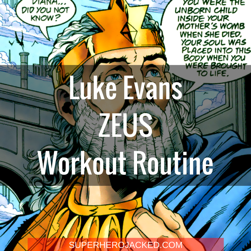 Luke Evans Zeus Workout Routine