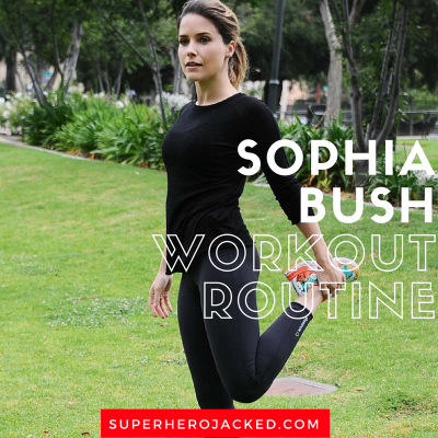 Sophia Bush Workout Routine and Diet Plan: The Gorgeous Body Portrayed in One Tree Hill, Chicago P.D. and more!