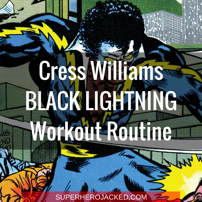 Cress Williams Black Lightning Workout Routine
