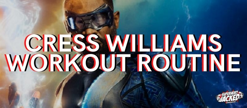Cress Williams Workout Routine