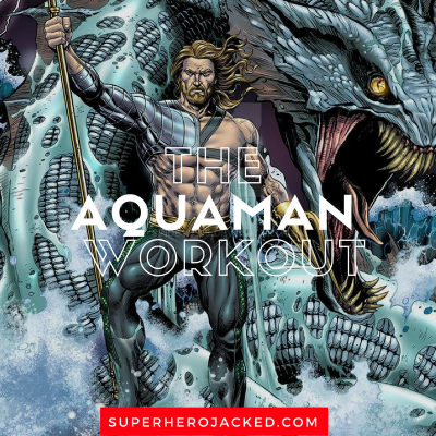 The Aquaman Workout Routine: Train like the King of Atlantis