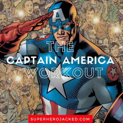 The Captain America Workout Routine: Train like You Have Super-Soldier Serum