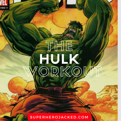 The Hulk Workout Routine: Train to get Jacked like The Incredible Hulk