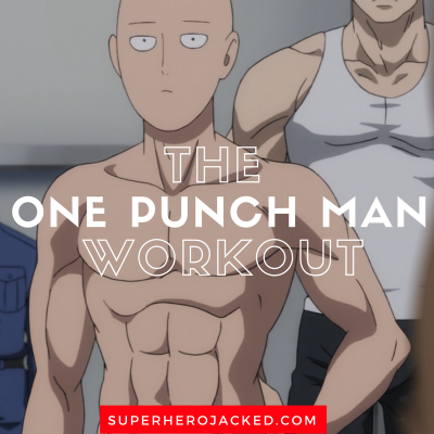 One Punch Man Workout Routine: Train like the Over-Powered Superhero