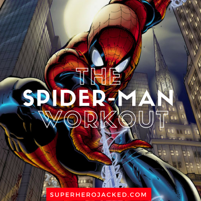 The Spider-Man Workout Routine: Train like your Friendly Neighborhood Spidey