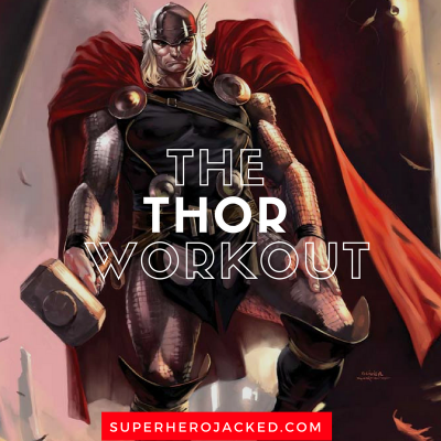 The Thor Workout Routine: Train like The God of Thunder
