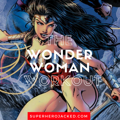 The Wonder Woman Workout