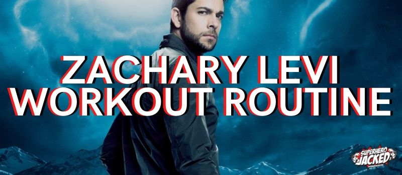 Zachary Levi Workout Routine