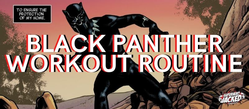 Black Panther Workout Routine