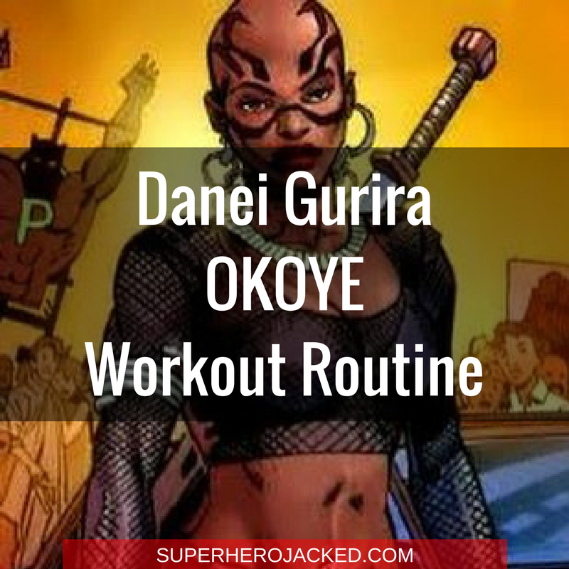 Danai Gurira Okoye Workout Routine