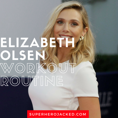 Elizabeth Olsen Workout Routine and Diet Plan: Train like the Scarlet Witch Wanda Maximoff