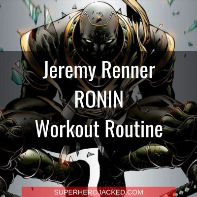 Jeremy Renner Ronin Workout