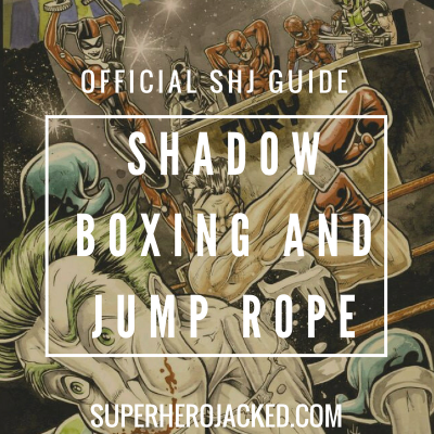 Shadow Boxing and Jump Rope