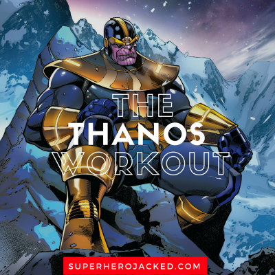 The Thanos Workout