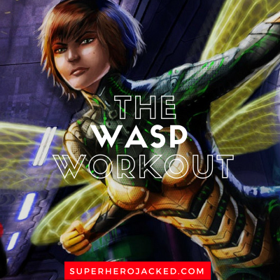 The Wasp Workout