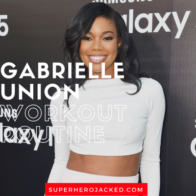 Gabrielle Union Workout Routine and Diet Plan: Think Like a Man, Good Deeds, Breaking In, and more
