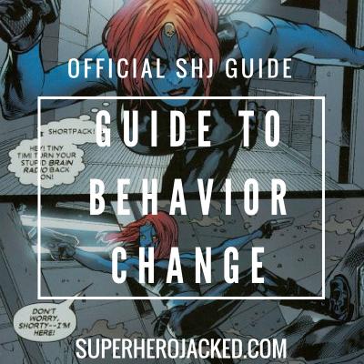 Superhero Jacked Guide to Behavior Change