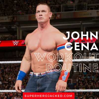 John Cena Workout Routine